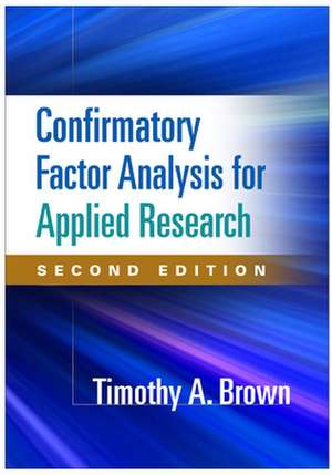 Confirmatory Factor Analysis for Applied Research, Second Edition imagine