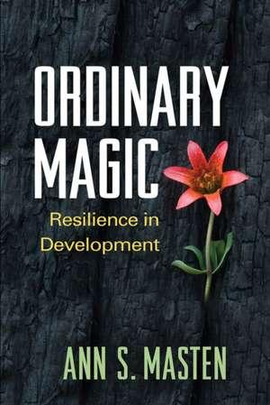 Ordinary Magic de Ann S. Masten