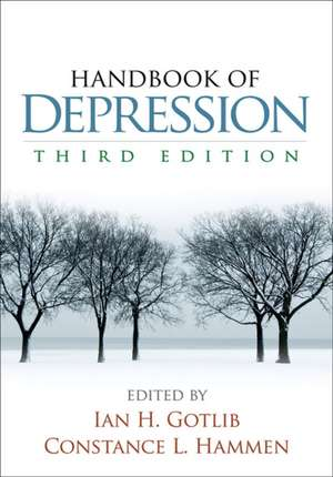Handbook of Depression, Third Edition:  Teaching the Essentials de Ian H. Gotlib