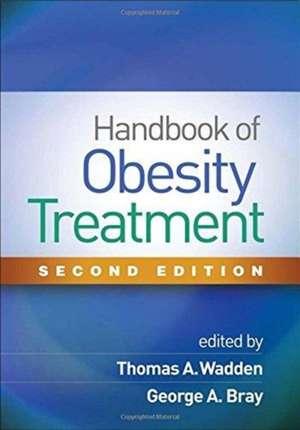 Handbook of Obesity Treatment, Second Edition de Thomas A. Wadden