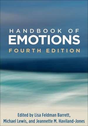 Handbook of Emotions, Fourth Edition