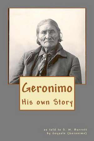 Geronimo de Stephen Melvil Barrett