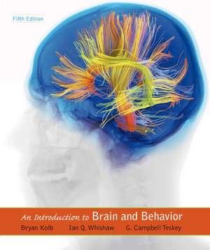 An Introduction to Brain and Behavior de Bryan Kolb