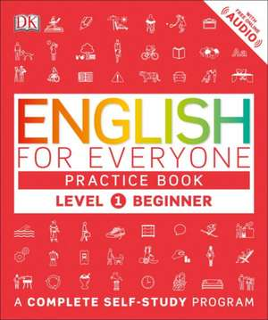 English for Everyone:  Beginner, Practice Book de DK Publishing