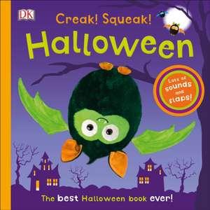 Creak! Squeak! Halloween: The Best Halloween Book Ever de  Dk