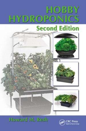 Hobby Hydroponics, Second Edition imagine