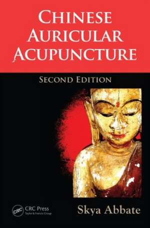 Chinese Auricular Acupuncture, Second Edition