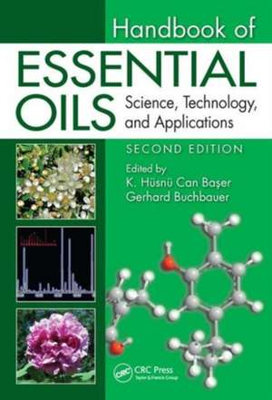 Handbook of Essential Oils:  Science, Technology, and Applications, Second Edition de K. Husnu Can Baser