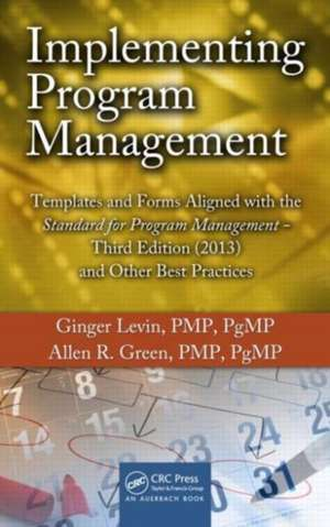 Implementing Program Management de Ginger Levin