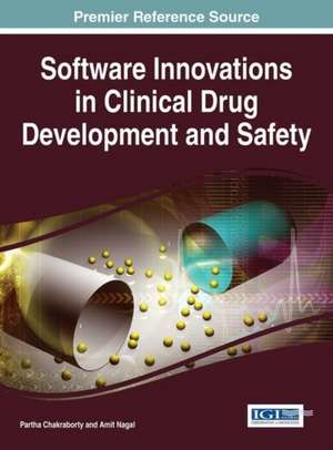 Software Innovations in Clinical Drug Development and Safety