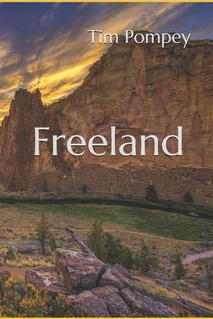 Freeland de Tim Pompey