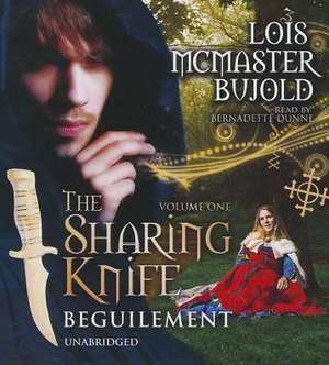 The Sharing Knife, Vol. 1:  Beguilement de Lois McMaster Bujold
