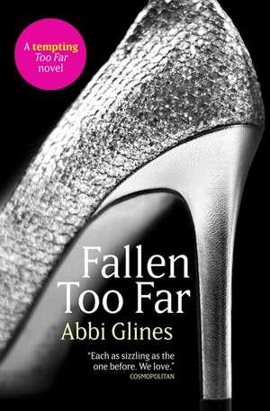 Fallen Too Far de Abbi Glines