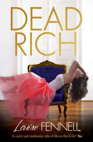 Dead Rich de Louise Fennell