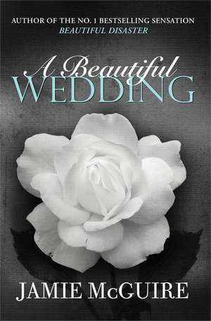 A Beautiful Wedding de Jamie McGuire