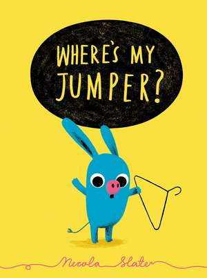 Where's My Jumper? de Nicola Slater