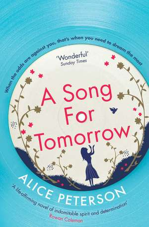 A Song for Tomorrow de Alice Peterson