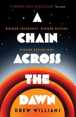 A Chain Across the Dawn de Drew Williams
