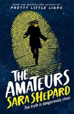 The Amateurs de Sara Shepard