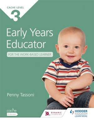 CACHE Level 3 Early Years Educator for the Work-Based Learner imagine