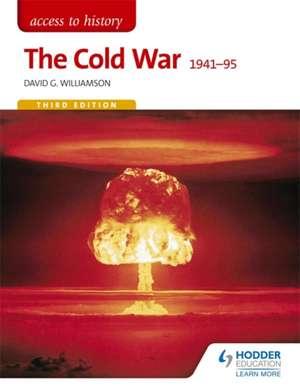 The Cold War 1941-95 de David G. Williamson