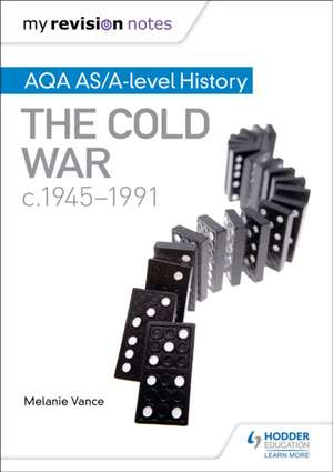 AQA AS/A-level History: The Cold War, c1945-1991
