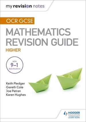 OCR GCSE Maths Higher: Mastering Mathematics Revision Guide