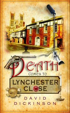 Death Comes to Lynchester Close