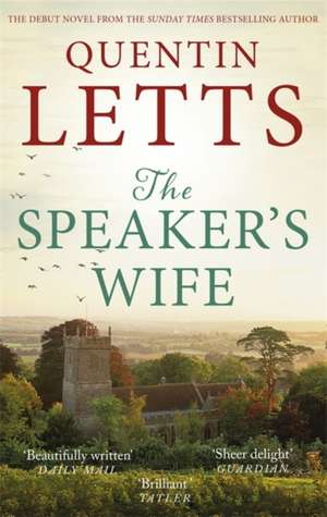 The Speaker's Wife de Quentin Letts