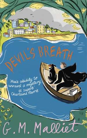 Devil's Breath de G. M. Malliet