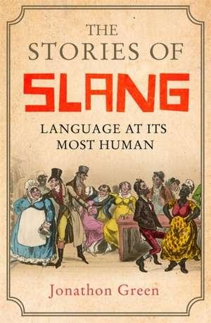 Stories of Slang