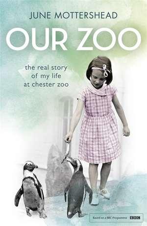Our Zoo de June Mottershead