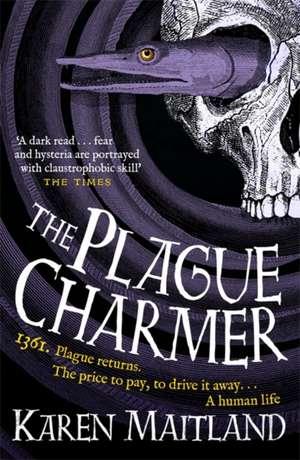 The Plague Charmer de Karen Maitland