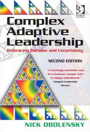 Complex Adaptive Leadership de Nick Obolensky