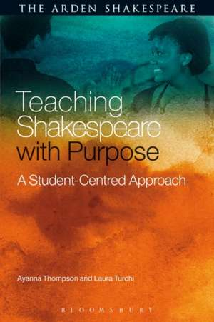 Teaching Shakespeare with Purpose