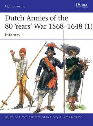 Dutch Armies of the 80 Years' War 1568–1648 (1) imagine