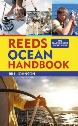 Reeds Ocean Handbook de Bill Johnson
