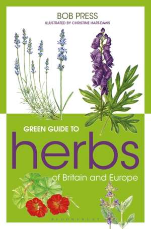 Green Guide to Herbs Of Britain And Europe de Bob Press