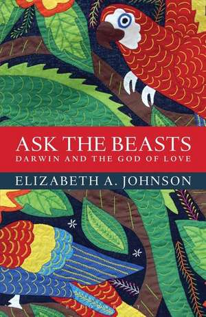 Ask the Beasts: Darwin and the God of Love imagine