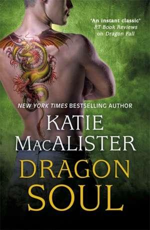 Dragon Soul (Dragon Fall Book Three) de Katie MacAlister