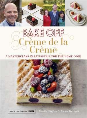 Bake Off: Creme De La Creme de Martin Chiffers