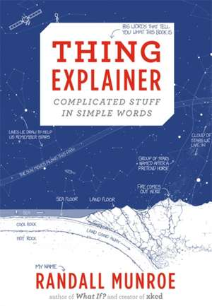Thing Explainer de Randall Munroe