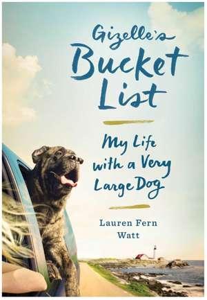 Gizelle's Bucket List de Lauren Fern Watt