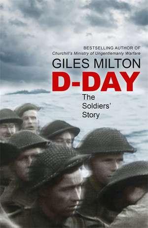 D-Day de Giles Milton