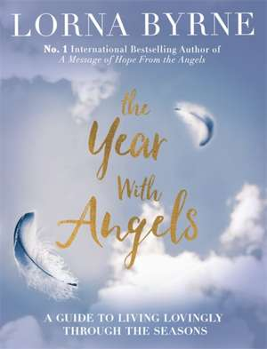 Byrne, L: The Year With Angels de Lorna Byrne