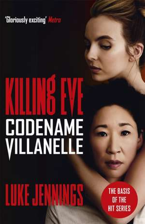 Codename Villanelle de Luke Jennings