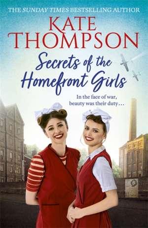 Secrets of the Homefront Girls de Kate Thompson