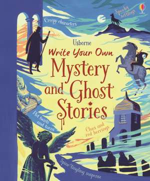 Write Your Own Mystery & Ghost Stories