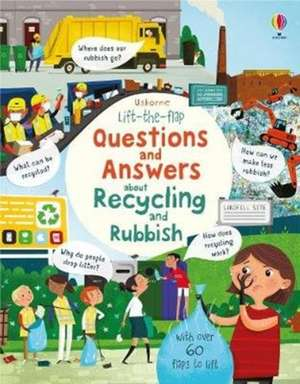 Lift the Flap Questions and Answers about Recycling and Rubbish de Katie Daynes