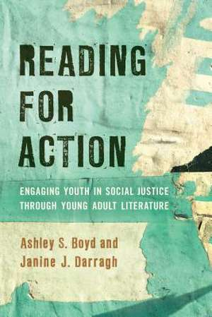 READING FOR ACTIONENGAGING YOCB de Janine J. Darragh